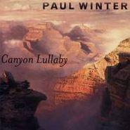 Paul Winter, Canyon Lullaby (CD)