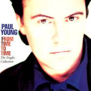 Paul Young, From Time to Time: The Singles Collection (CD)