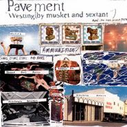 Pavement, Westing (By Musket And Sextant) (CD)