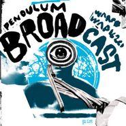 Broadcast, Pendulum EP (CD)