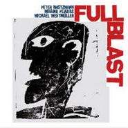 Peter Brötzmann, Full Blast (LP)