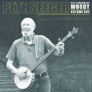 Pete Seeger, Pete Remembers Woody Volume One (LP)