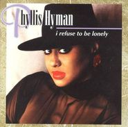 Phyllis Hyman, I Refuse To Be Lonely (CD)