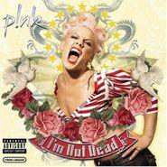 Pink, I'm Not Dead (CD)
