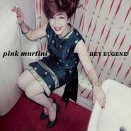Pink Martini, Hey Eugene! (CD)