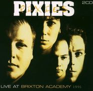 Pixies, Live At Brixton Academy 1991 [Import] (CD)