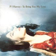 PJ Harvey, To Bring You My Love (CD)