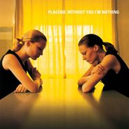 Placebo, Without You I'm Nothing (CD)