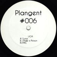 "Uchi, Plangent #006 (12"")"