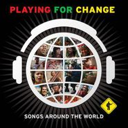 Playing For Change, Songs Around The World (CD)