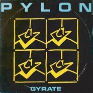 Pylon, Gyrate Plus (CD)