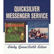 Quicksilver Messenger Service, Shady Grove / Solid Silver [Import] (CD)