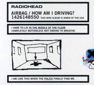 Radiohead, Airbag / How Am I Driving? (CD)