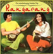 Various Artists, Rangarang: Pre-Revolutionary Iranian Pop (LP)