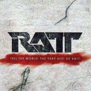 Ratt, Tell The World: The Very Best Of Ratt (CD)