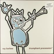 Ray Barbee, Triumphant Procession (LP)