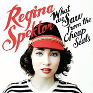 Regina Spektor, What We Saw From The Cheap Seats (CD)