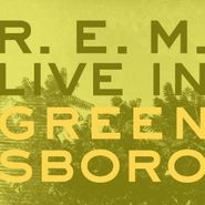 R.E.M., Live In Greensboro EP [RECORD STORE DAY] (CD)