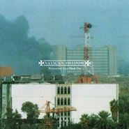 Vatican Shadow, Remember Your Black Day (CD)