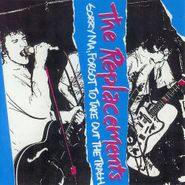 The Replacements, Sorry Ma, Forgot To Take Out The Trash [Expanded] (CD)