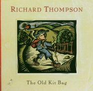 Richard Thompson, The Old Kit Bag (CD)