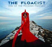 The Floacist, Rise Of The Phoenix Mermaid (CD)
