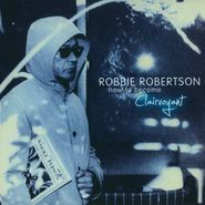 Robbie Robertson, How To Become Clairvoyant (CD)
