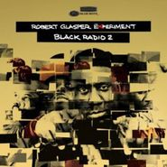 Robert Glasper, Black Radio 2 [Limited Edition] (CD)