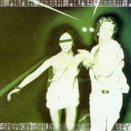 Robert Palmer, Sneakin' Sally Through The Alley (CD)