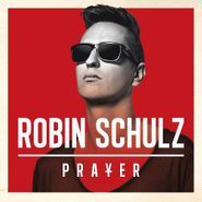 Robin Schulz, Prayer (CD)
