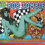 Rob Zombie, American Made Music To Strip By (CD)
