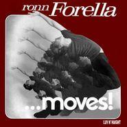 Thom Janusz, Ronn Forella...Moves! (LP)
