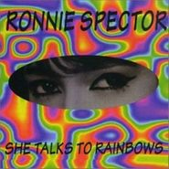 Ronnie Spector, She Talks To Rainbows (CD)