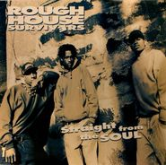 Rough House Survivers, Straight From The Soul (LP)