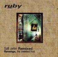 Ruby, Salt Peter - Remixed (CD)