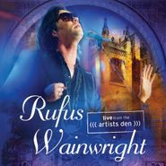Rufus Wainwright, Live From The Artist's Den (CD)