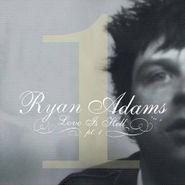 Ryan Adams, Love Is Hell, Pt. 1 (CD)