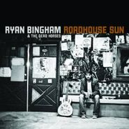 Ryan Bingham & The Dead Horses, Roadhouse Sun (CD)