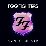 "Foo Fighters, Saint Cecilia EP (12"")"