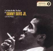 Sammy Davis, Jr., I've Gotta Be Me: The Best Of Sammy Davis, Jr. On Reprise (CD)