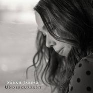 Sarah Jarosz, Undercurrent (CD)
