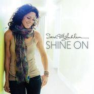 Sarah McLachlan, Shine On (CD)