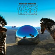 Scissor Sisters, Magic Hour [Deluxe Limited Edition] (CD)
