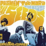 The Seeds, Pushin' Too Hard: The Best Of The Seeds [Import] [Deluxe Edition] (CD)