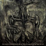 Sepultura, The Mediator Between Head And Hands Must Be The Heart (CD/DVD)