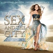 Aaron Zigman, Sex & The City 2 [OST] (CD)