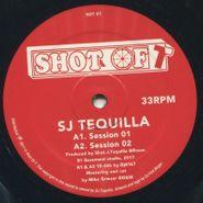 "SJ Tequilla, Session 01-04 (12"")"