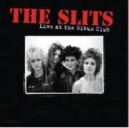 The Slits, Live at the Gibus Club (CD)