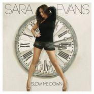 Sara Evans, Slow Me Down (CD)