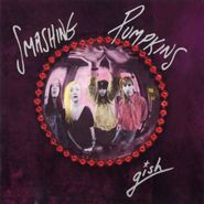 The Smashing Pumpkins, Gish [Remastered] (CD)